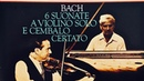 Bach 6 Sonatas for Violin and Harpsichord Century's recording Szeryng Walcha