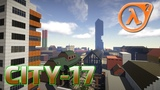 City-17 Minecraft (Half-Life 2)