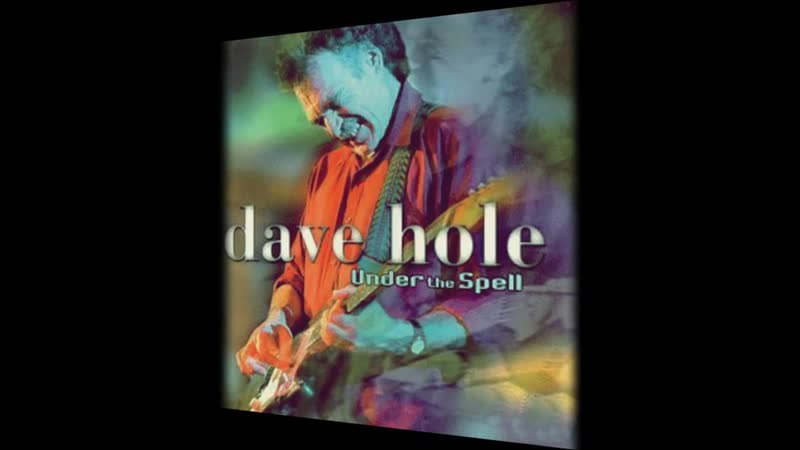 Dave Hole - Run With Me