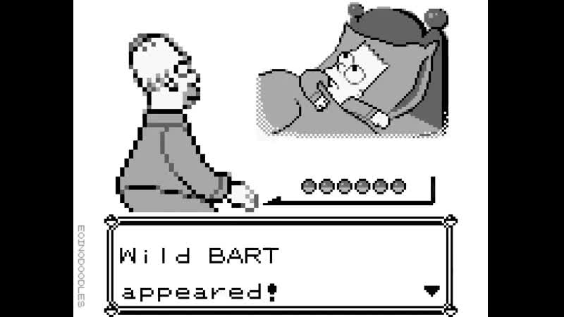 Bart I dont want to alarm you, but Pokémon