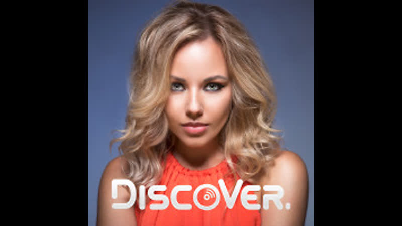 DiscoVer_ Now Or Never_(West.K Remix) * сейчас или никогда -