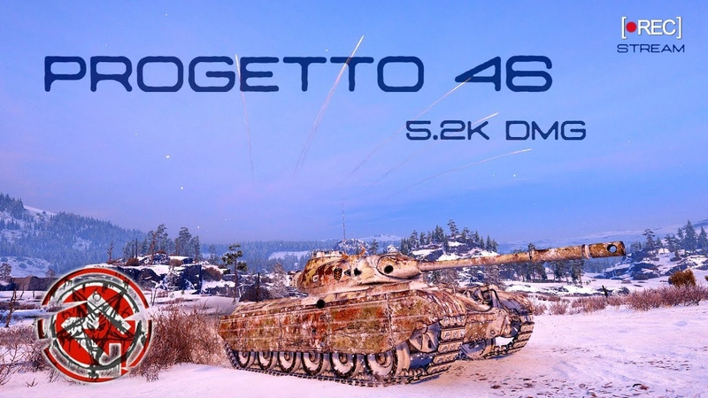 Progetto M35 mod 46, 5.2k DMG. STREAM 18.03.19