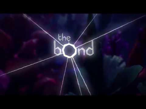 The Bond - VR Trailer [HTC Vive, Oculus Rift]