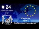 Wikipedia und Parteien zur Europawahl 24 Wikihausen