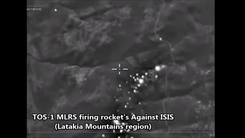 Russian Buratino TOS 1 MLRS Firing Rockets Against ISIS Latakia Mountains Region