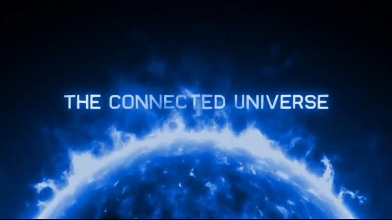 Согласованная Единая Вселенная The Connected Universe 2016 на русском языке