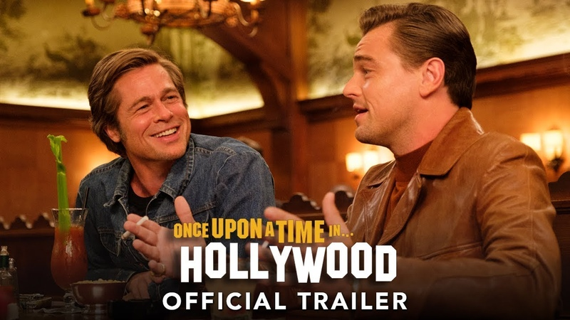ONCE UPON A TIME IN HOLLYWOOD - Official Trailer Eng