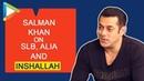 EXCLUSIVE: INSHALLAH will come on EID 2020 : Salman Khan