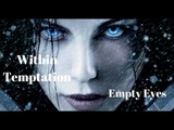 Within Temptation - Empty Eyes Unofficial HD Trailer Underworld Blood Wars