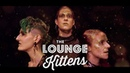 The Lounge Kittens - Gold Dust