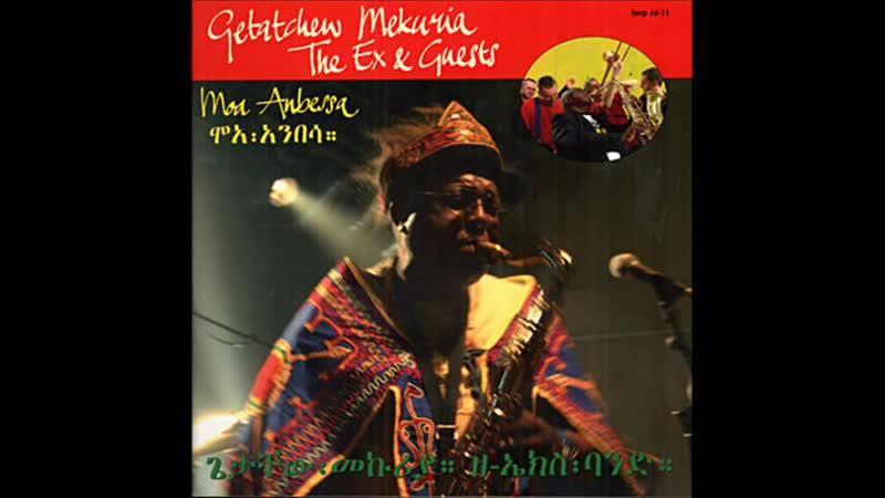 Getatchew mekuria and the ex - musicawi silt
