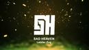 Sad Heaven - Letzter Zug (Original Mix)
