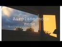 AIRPLANE MODE MEME (catwar)