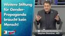 Weitere Stiftung für Gender-Propaganda braucht kein Mensch! - Stephan Brandner - AfD-Fraktion
