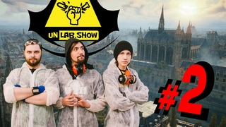 "UNLAB.show: 2nd episode - ""Assassin's Creed: Unity""."