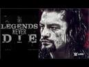 WWE Roman Reigns Tribute - Legends Never Die HD