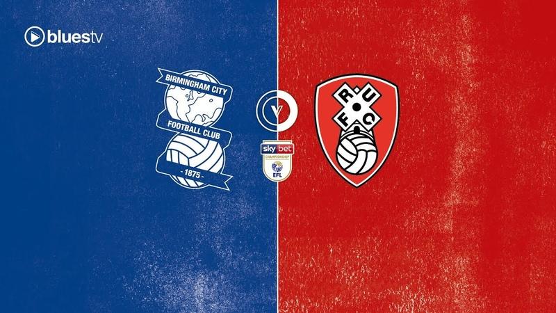 Highlights Blues 3 Rotherham United 1 | Sky Bet Championship