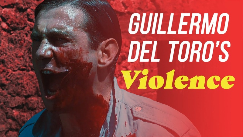 How Guillermo Del Toro Uses Violence