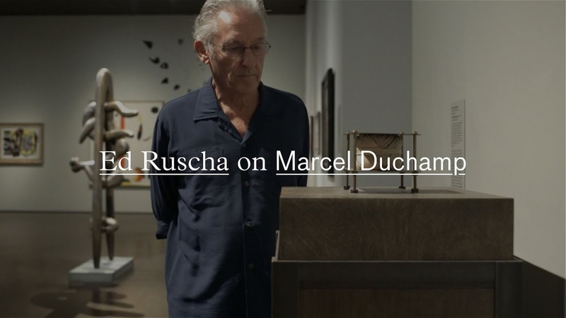 Ed Ruscha on Marcel Duchamp Artists on Art