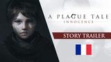 A Plague Tale Innocence - Story Trailer (Fran