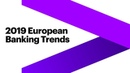 Ten Trends to Watch in Europe Banking