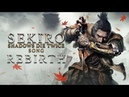 SEKIRO SHADOWS DIE TWICE SONG Rebirth by Miracle Of Sound