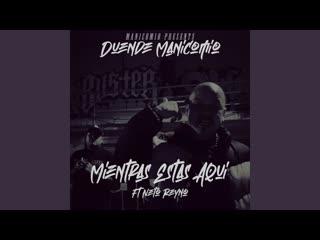 DUENDE FT. NETO REYNO - MIENTRAS ESTAS AQUI (RAP MUSIC VIDEO) 2019