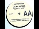 La Bouche - Be My Lover (Doug Laurent Classic Mix)