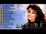 SANDRA Die besten Songs 2018 - SANDRA Greatest Hits - SANDRA Full Album New Playlist