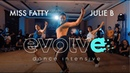 EVOLVE Miss Fatty Choreography by Julie B