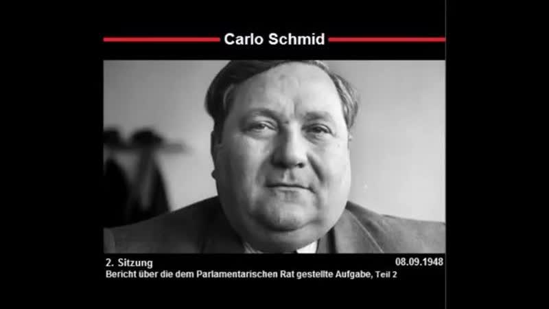 Carlo Schmid - Bericht über die dem Parlamentarischen Rat gestellte Auf