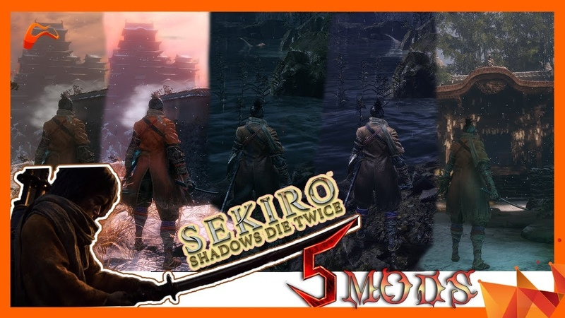 5 Best Sekiro Shadows Die Twice Mods You Should Try Out Right Now