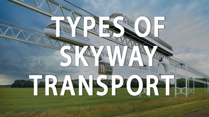🎥 SkyWay. Types Of Transport