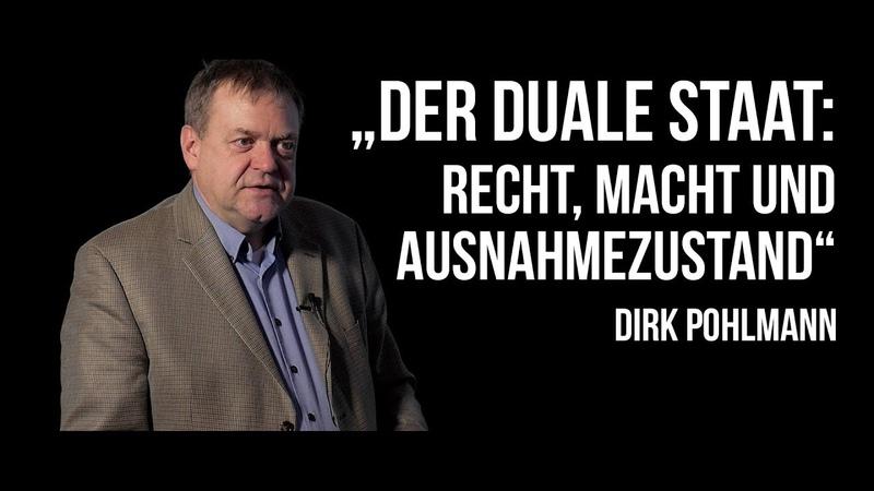 Dirk Pohlmann über Der duale Staat: Recht, Macht und Ausnahmezustand