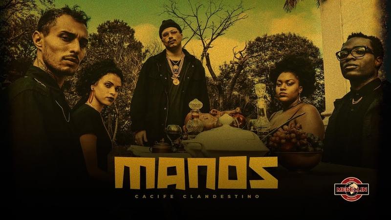 Cacife Clan Manos Clipe Oficial Prod Pedro Lotto Duani