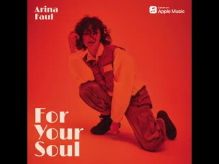 Arina Faul - FOR YOUR SOUL (debut single out now)