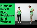 Back and Biceps Resistance Band Workout - 20 Minutes of Back Sculpting and Bicep Building