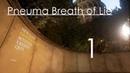 Pneuma Breath of Life Прохождение на русском Часть 1 Новая игра на UNREAL ENGINE 4