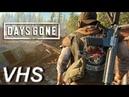 Days Gone - Стрим 3 - VHSник