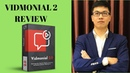 Vidmonial 2 0 Review From A Real User With Special Bonuses