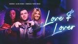 Rudenko - Love &amp Lover (Official Music Video) ft. Alina Eremia &amp Dominique Young Unique