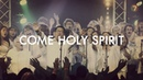 Come Holy Spirit House of Heroes Worship GMF Netherlands Myanmar Choir