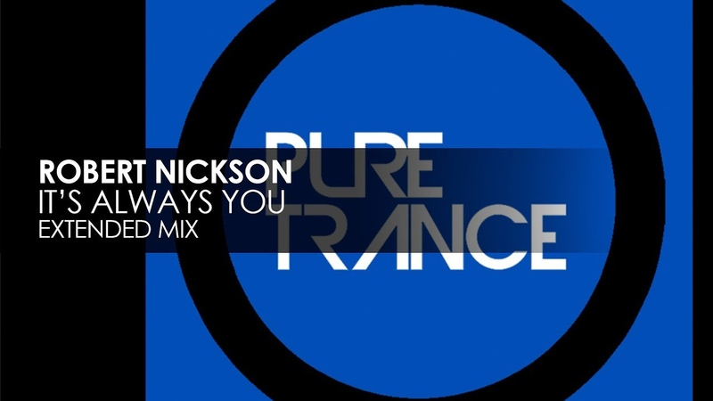 Robert Nickson - Its Always You