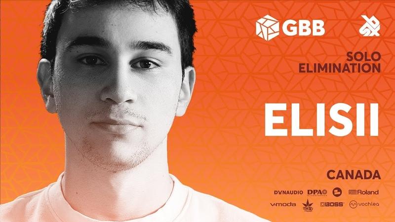 ELISII | Grand Beatbox Battle 2019 | Solo Elimination