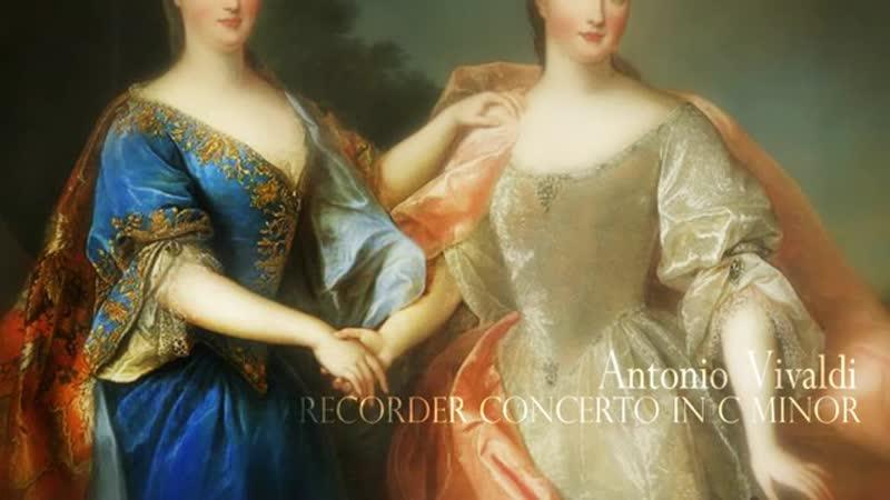 A. VIVALDI Recorder Concerto in C minor RV 441, Les Ambassadeurs