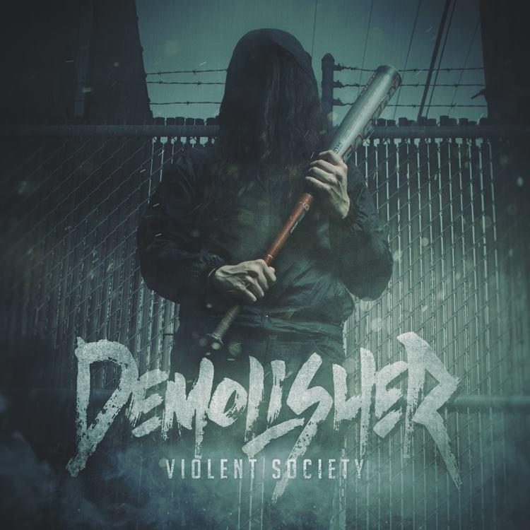 Demolisher - Violent Society