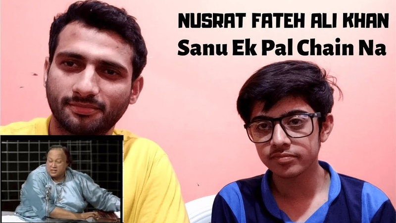 Reaction To Sanu ik pal chain by Ustad Nusrat Fateh Ali Khan │ MHT Reactions