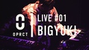 OPRCT LIVE 01 BIGYUKI Burnt N Turnt