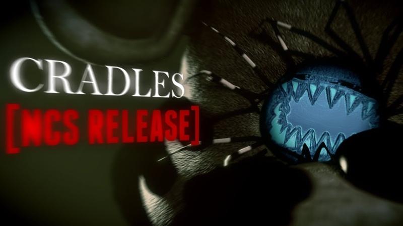 COLLAB FNaF | Cradles [NCS Release]