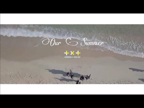 [MV] TXT (투모로우바이투게더) _ Our Summer (우리 여름)